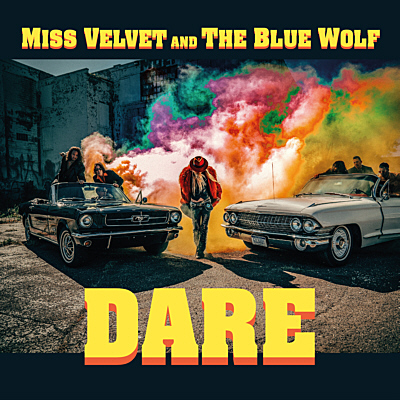 Miss Velvet and the Blue Wolf - DARE EP