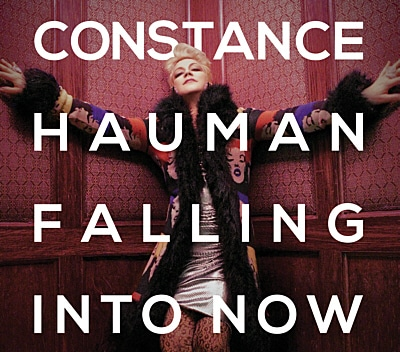 Constance Hauman - Falling into Now - Music Album