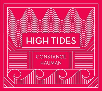 Constance Hauman High Tides