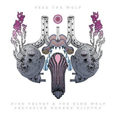 Miss Velvet and The Blue Wolf - Feed the Wolf Front Cover