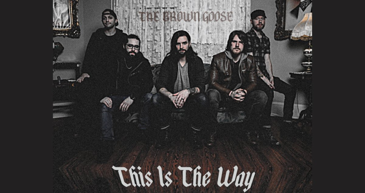 The Brown Goose - This Is the Way